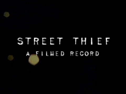 Street Thief